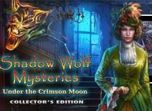 Shadow Wolf Mysteries Under the Crimson Moon